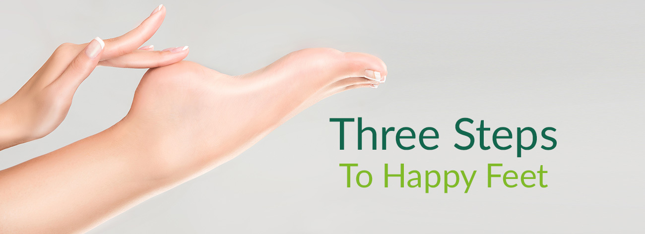 Three steps to happy feet